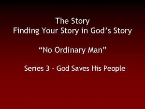 The Story Finding Your Story in Gods Story