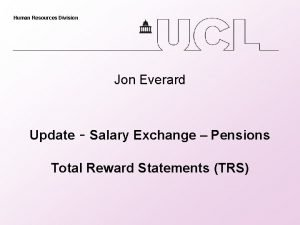 Human Resources Division Jon Everard Update Salary Exchange