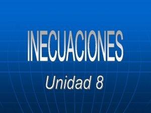 MAPA DE NAVEGACIN INECUACIONES UNIDAD 8 ndice Teora