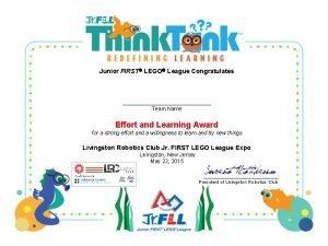 Junior FIRST LEGO League Congratulates Team Name Effort
