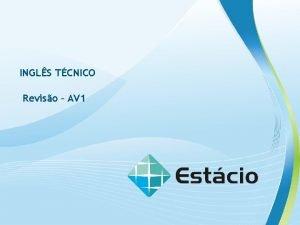 INGLS TCNICO Reviso AV 1 INGLS TCNICO Class