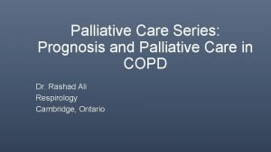 Palliative Care Series Prognosis and Palliative Care in