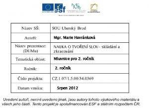 Mgr Marie Havrnkov NAUKA O TVOEN SLOV skldn