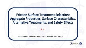 Friction Surface Treatment Selection Aggregate Properties Surface Characteristics