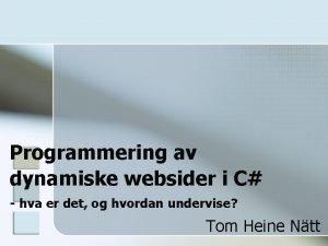 Programmering av dynamiske websider i C hva er