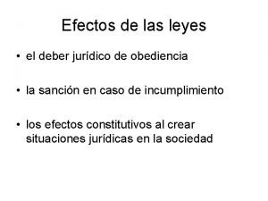 Efectos de las leyes el deber jurdico de