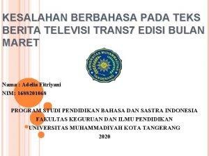 KESALAHAN BERBAHASA PADA TEKS BERITA TELEVISI TRANS 7