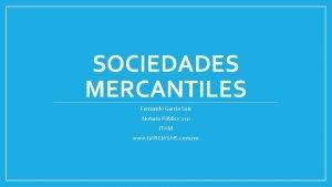 SOCIEDADES MERCANTILES Fernando Garca Sais Notario Pblico 210