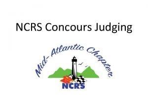 NCRS Concours Judging NCRS Concours Judging NCRS Regional