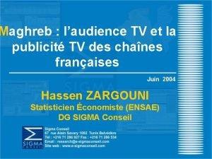 Maghreb laudience TV et la publicit TV des