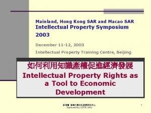 Mainland Hong Kong SAR and Macao SAR Intellectual