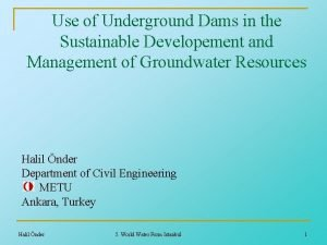 Use of Underground Dams in the Sustainable Developement
