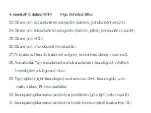 4 semin 3 dubna 2019 Mgr Ochotn Jitka