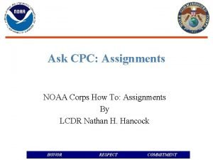 Ask CPC Assignments NOAA Corps How To Assignments