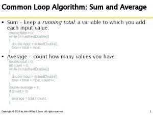 Common Loop Algorithm Sum and Average Sum keep