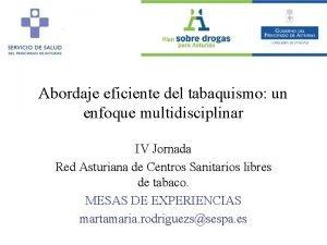 Abordaje eficiente del tabaquismo un enfoque multidisciplinar IV