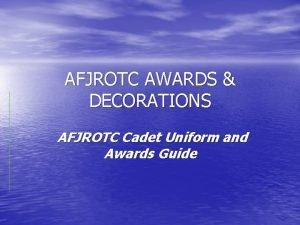 AFJROTC AWARDS DECORATIONS AFJROTC Cadet Uniform and Awards