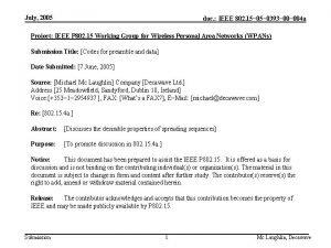 July 2005 doc IEEE 802 15 0393 004