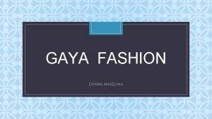 GAYA FASHION C DONNA ANGELINA GAYAGAYA FASHION 1