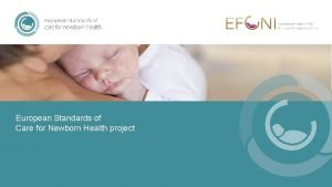 European Standards of Care for Newborn Health project