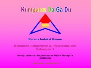 Kursus Induksi Umum Kumpulan Pengurusan Profesional dan Sokongan