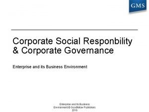 Corporate Social Responbility Corporate Governance Enterprise and its