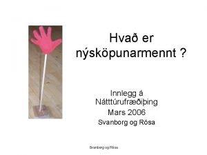 Hva er nskpunarmennt Innlegg Ntttrufriing Mars 2006 Svanborg