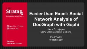 Easier than Excel Social Network Analysis of Doc