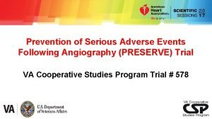 Prevention of Serious Adverse Events Following Angiography PRESERVE