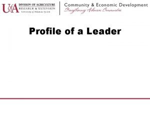 Profile of a Leader Definition of a Leader