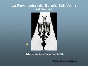 La Revelacin de Bahullh Vol 4 Adib Taherzadeh