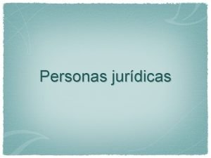 Personas jurdicas Societas dlinquere non potest Normativa comunitaria
