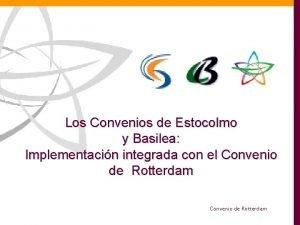 Los Convenios de Estocolmo y Basilea Implementacin integrada
