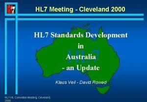 HL 7 Meeting Cleveland 2000 HL 7 Standards
