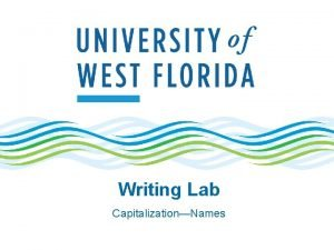 Writing Lab CapitalizationNames Personal Names Capitalize personal names