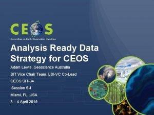 Committee on Earth Observation Satellites Analysis Ready Data