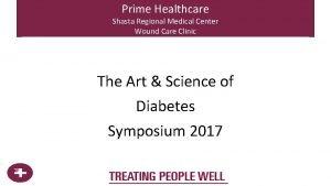 Prime Healthcare Shasta Regional Medical Center Wound Care