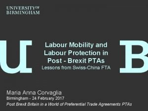 Labour Mobility and Labour Protection in Post Brexit