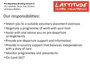 Predeparture Briefing Session 2 The Lattitude ThreeWay Division