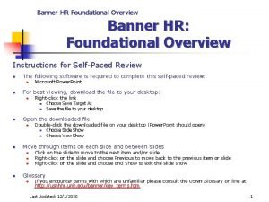 Banner HR Foundational Overview Banner HR Foundational Overview