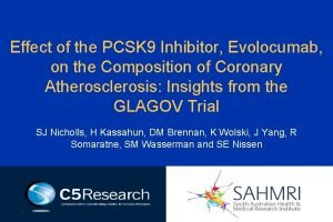 Effect of the PCSK 9 Inhibitor Evolocumab on
