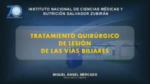 INSTITUTO NACIONAL DE CIENCIAS MDICAS Y NUTRICIN SALVADOR