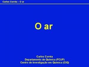 Carlos Corra O ar Carlos Corra Departamento de