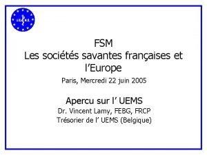 FSM Les socits savantes franaises et lEurope Paris