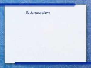 Easter countdown 1 SERVE others v 45 They
