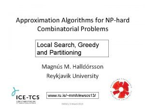 Approximation Algorithms for NPhard Combinatorial Problems Local Search