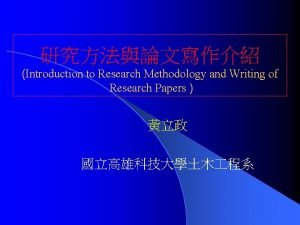 Introduction to Research Methodology and Writing of Research