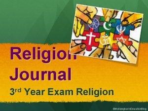 Religion Journal 3 rd Year Exam Religion Ms