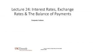 Lecture 24 Interest Rates Exchange Rates The Balance