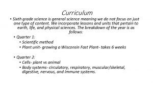 Curriculum Sixth grade science is general science meaning